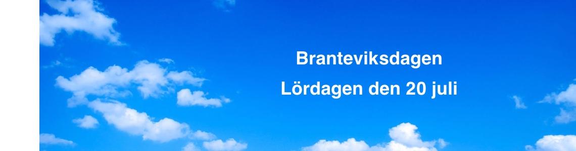 Välkomna till Branteviksdagen den 20 juli!